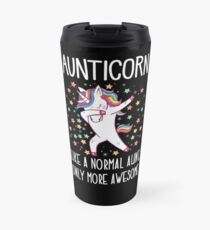 Aunticorn  Dabbing Unicorn Normal Awesome Aunt Travel Mug