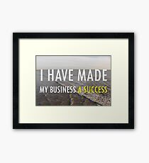 My Business Success Framed Print