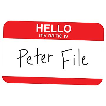 Hello My Name Is Peter File by expandable