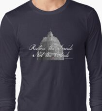 U.S. Capitol: Restore the Inside, Not the Outside Long Sleeve T-Shirt