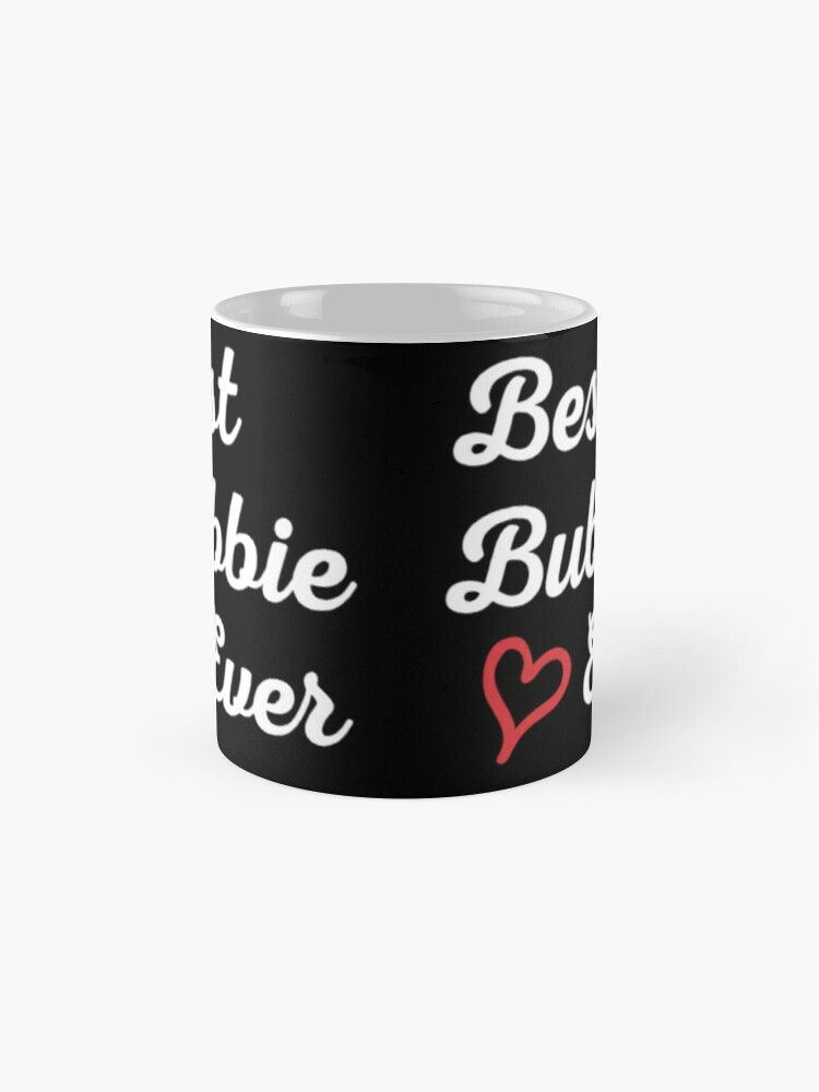 Alternate view of Best Bubbie Ever, Funny Gift T-Shirt. Classic Mug