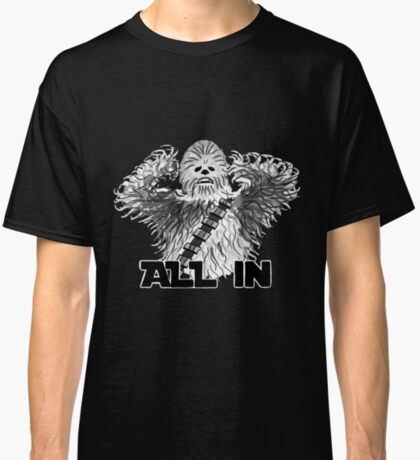 All In Classic T-Shirt