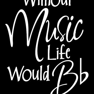 Without Music Quote by musicdjc