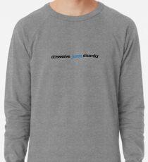 Obsessive Jonas Disorder Lightweight Sweatshirt