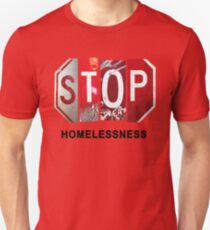 STOP Homelessness Unisex T-Shirt