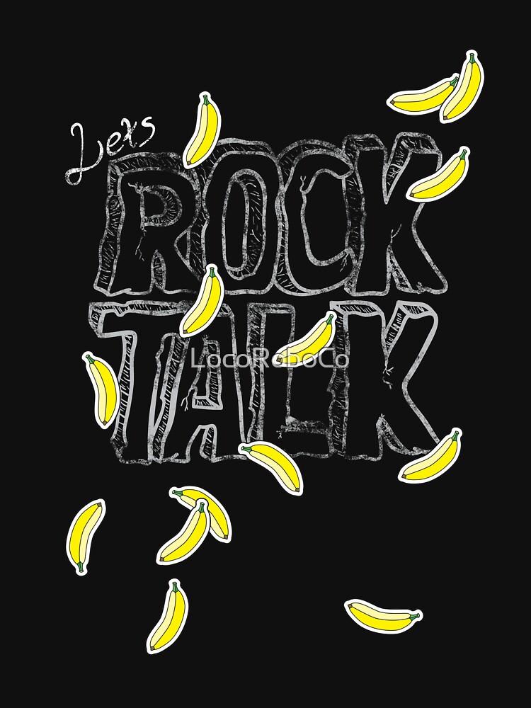 Rock Talk (Psychological Validation) by LocoRoboCo