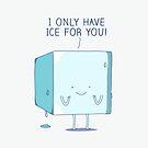 Ice by Milkyprint