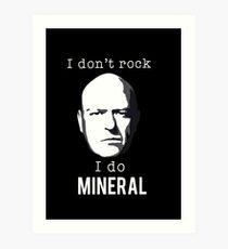 I do mineral Art Print