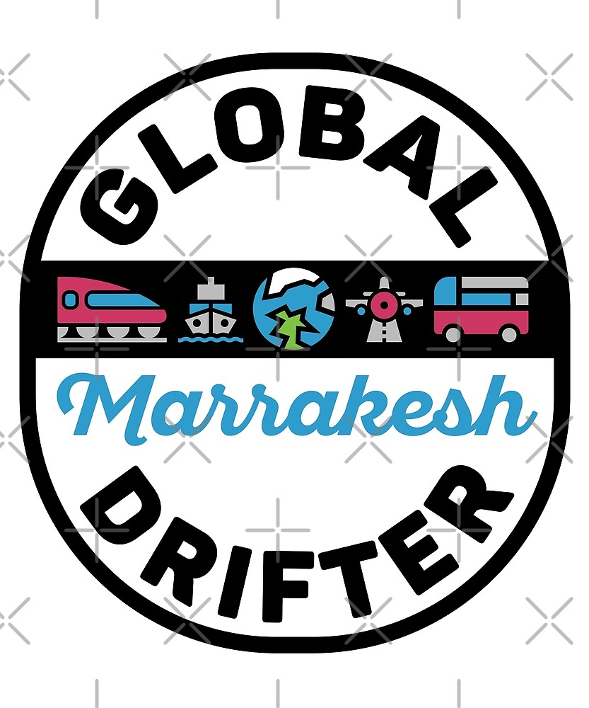Marrakesh Morocco Global Drifter by designkitsch