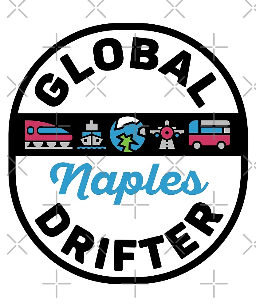 Naples Italy Global Drifter by designkitsch