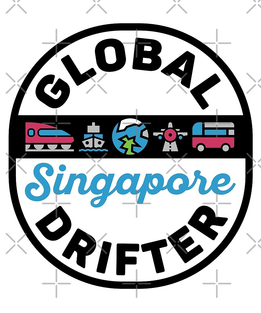 Singapore Global Drifter by designkitsch