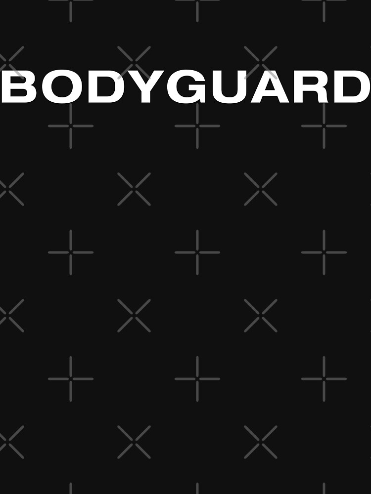 Bodyguard (WhiteText) by RoufXis
