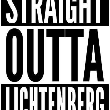 Straight Outta Lichtenberg Berlin Germany Neighborhood White Design by ramiro