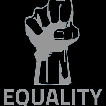Equality by Vroomie