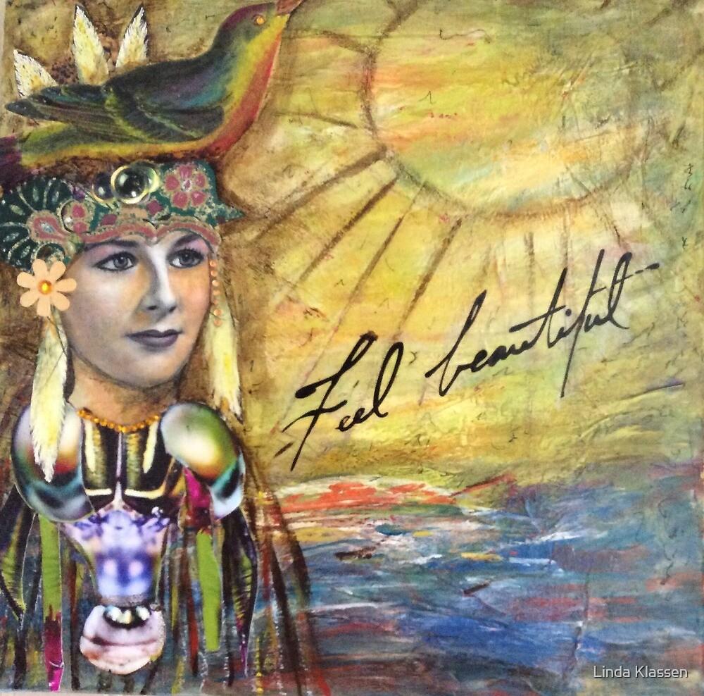 Feel Beautiful by Linda Klassen