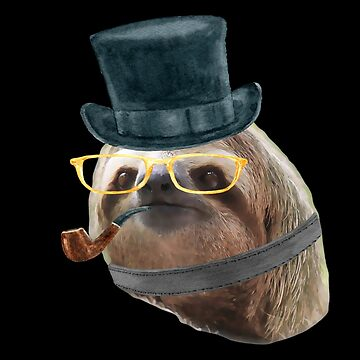 Sloth Yellow Glasses top hat Sloths In Clothes by Vroomie