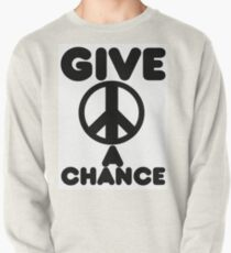 Give Peace A Chance Pullover