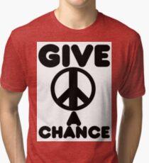 Give Peace A Chance Tri-blend T-Shirt