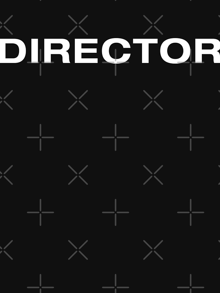 Director (White Text) by RoufXis