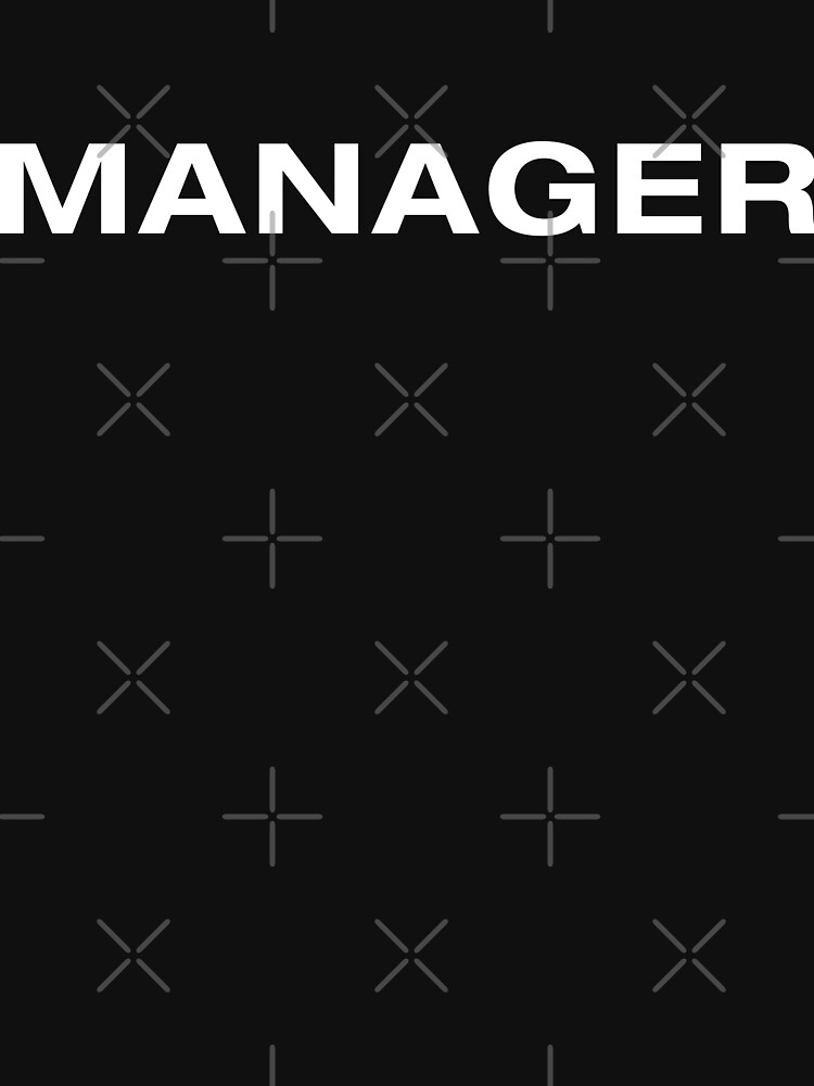 Manager (White Text) by RoufXis