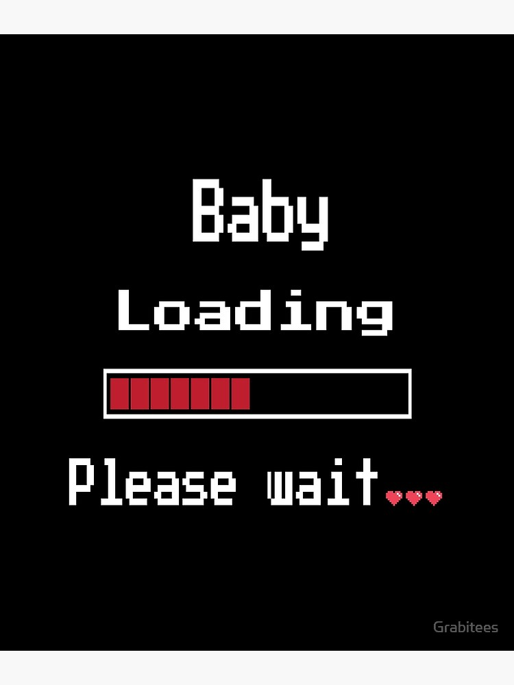 d67a51db Funny Pixel Pregnant Mommy T Shirt, Baby Loading Please wait Gift by  Grabitees