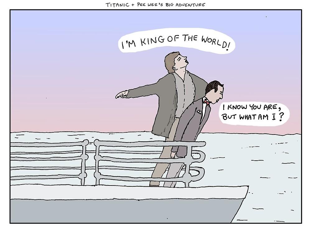 Titanic + Pee Wee's Big Adventure by altanimus