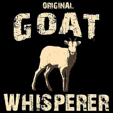 Original Goat Whisperer, Goat Gift, Farm Life by Designs4Less