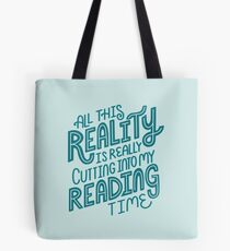 Reality Vs. Reading Book Nerd Quote Lettering Tote Bag