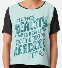 Reality Vs. Reading Book Nerd Quote Lettering Chiffon Top