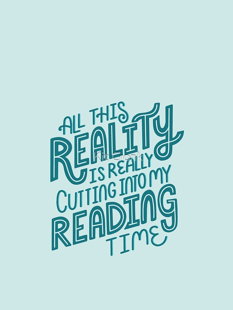 Reality Vs. Reading Book Nerd Quote Lettering by rubyandpearl