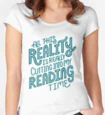 Reality Vs. Reading Book Nerd Quote Lettering Women's Fitted Scoop T-Shirt
