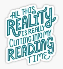 Reality Vs. Reading Book Nerd Quote Lettering Sticker