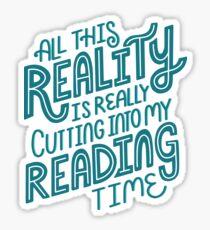 Pegatina Realidad Vs. Libro de lectura Nerd cita letras