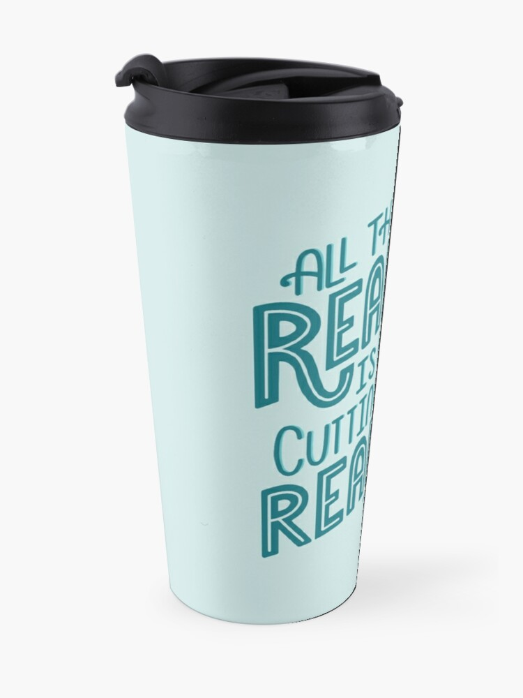 Alternate view of Reality Vs. Reading Book Nerd Quote Lettering Travel Mug