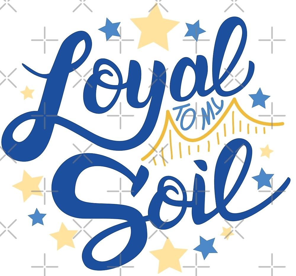 Loyal to my Soil by totally