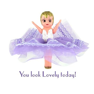 You look lovely today! - why not compliment someone? by originalkewpies