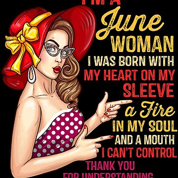 I'm A June Woman Birthday Girl - Queens Born In June by EcoKeeps