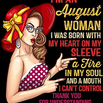 I'm An August Woman Birthday Girl - Queens Born In August by EcoKeeps