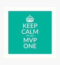 Keep calm, it's just MVP one (teal) Art Print