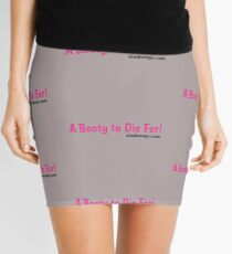 A Booty to Die For - Sin Dee NYC slogan Mini Skirt