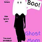 Ghost Mom - Mummy to Twins Plus One by mum2twinsplus1