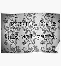 WALLPAPER? Poster