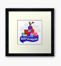 Keep Climbing Framed Print