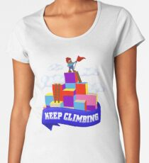 Keep Climbing Premium Scoop T-Shirt