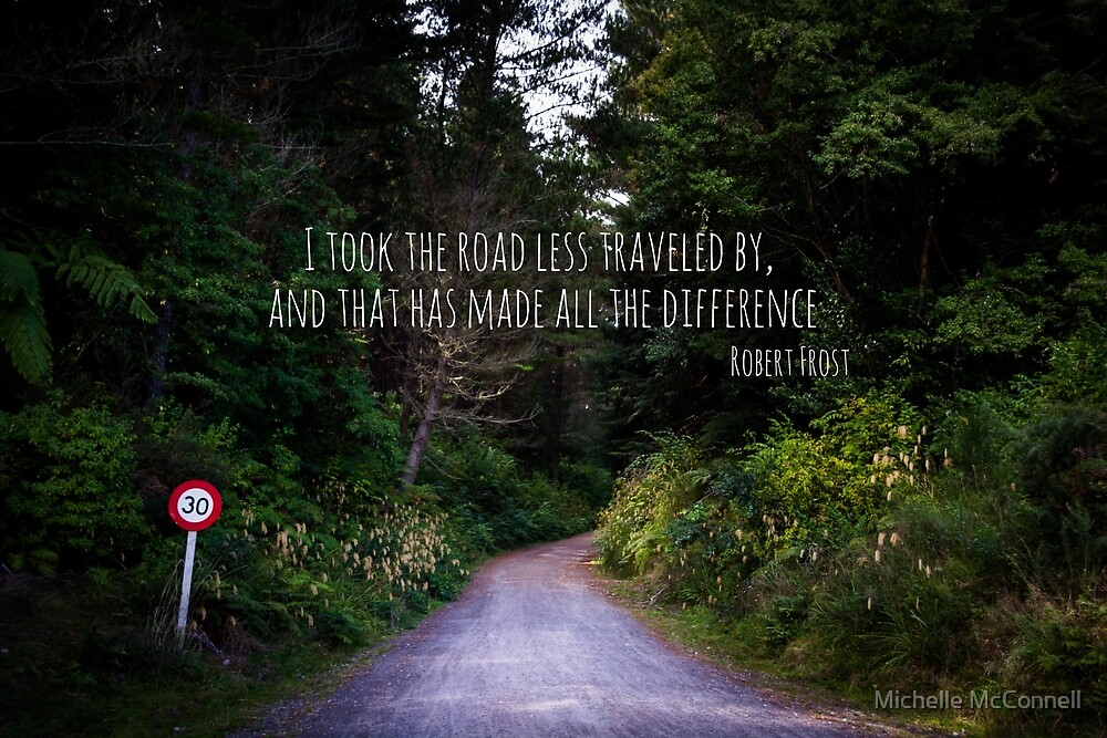 The Road Less Traveled by Michelle McConnell
