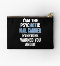 Tshirt Gift For Mail Carriers - Psychotic Studio Pouch