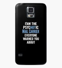 Tshirt Gift For Mail Carriers - Psychotic Case/Skin for Samsung Galaxy