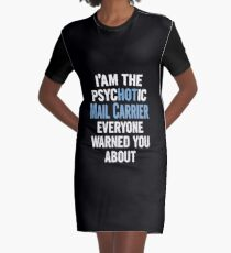 Tshirt Gift For Mail Carriers - Psychotic Graphic T-Shirt Dress