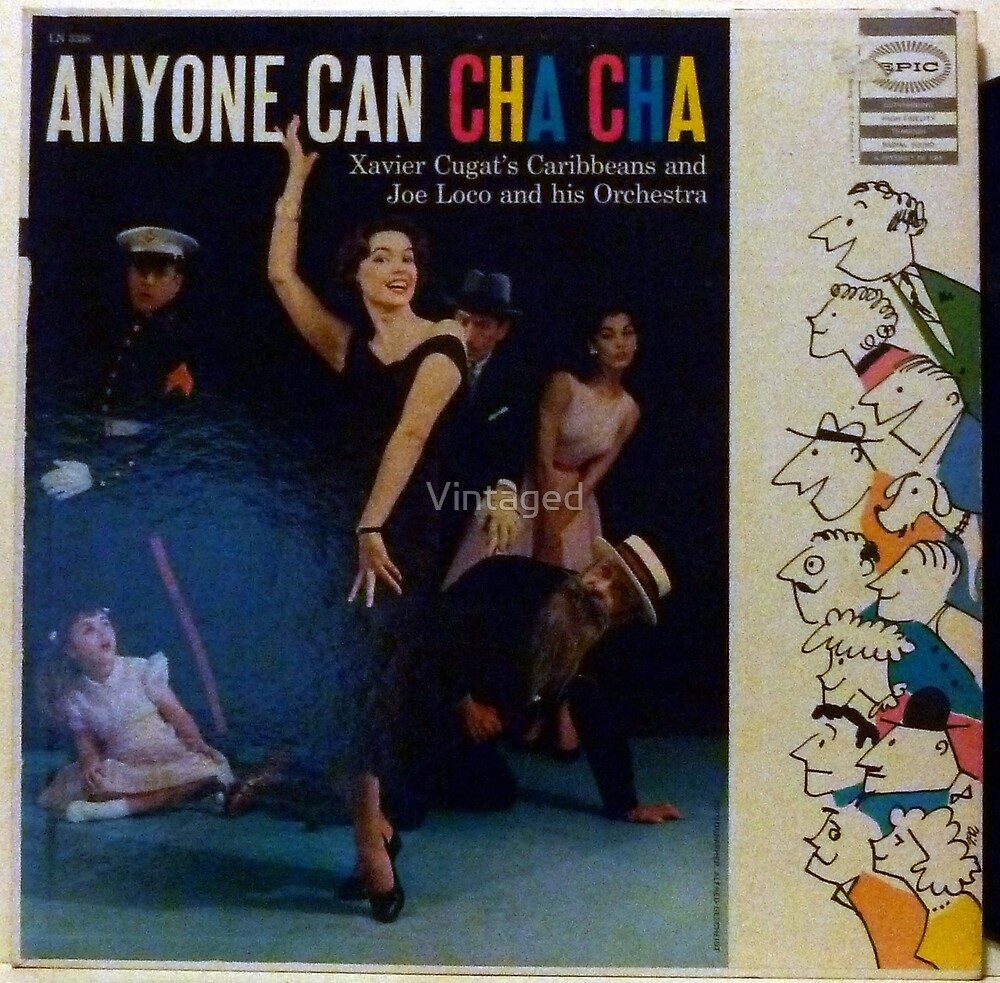 Anyone Can Cha Cha by Vintaged