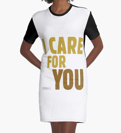 I care for you - I Peter 5:7 Graphic T-Shirt Dress